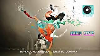 mukkala Mukabla (Remix) DJ Gowtham