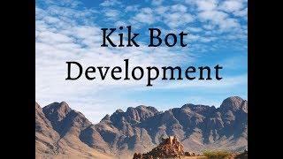إنشاء Kik بوت باستخدام API.منظمة العفو الدولية