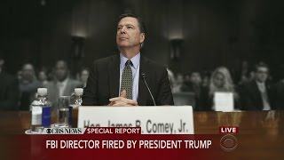 Special Report: FBI Director James Comey Fired By President Trump