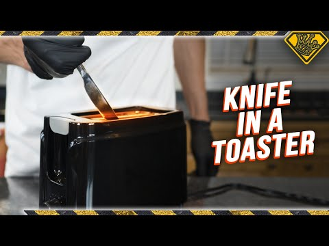 Don't Stick Knives in Toasters