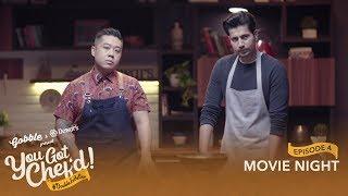 Gobble | You Got Chef'd l S01E04 - Movie Night l Ft. Sumeet Vyas, Chef Kelvin l #DoubleIsBetter