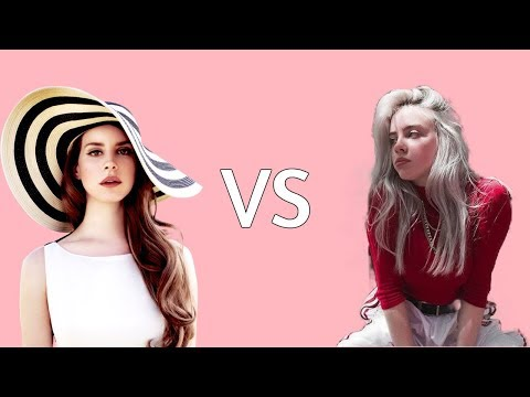 Lana Del Rey VS Billie Eilish! (Live Vocal Battle, Music Comparison [One Must Go!]) Mp3