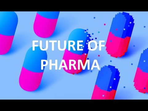 Top Technologies Shaping The Future Of Pharma - The Medical Futurist