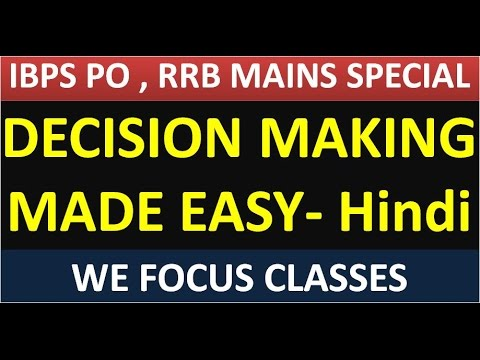 Decision Making(Concept and Problem) Hindi for IBPS PO Mains and IBPS RRB Mains , IBPS SO etc