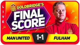 GOLDBRIDGE! Manchester United 1-1 Fulham Match Reaction