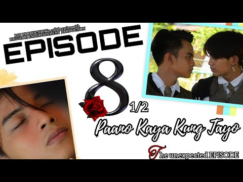 Download Paano Kaya Kung Tayo The Series | Episode 8 ( Part 1 of 2 ) The Unexpected Episode | Pinoy BL Series