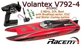 Volantex V792-4 ATOMIC 2.4GHz, 2Ch, Brushless RC Boat, Water-Cooling system (+ AKK BA3 FPV on board)