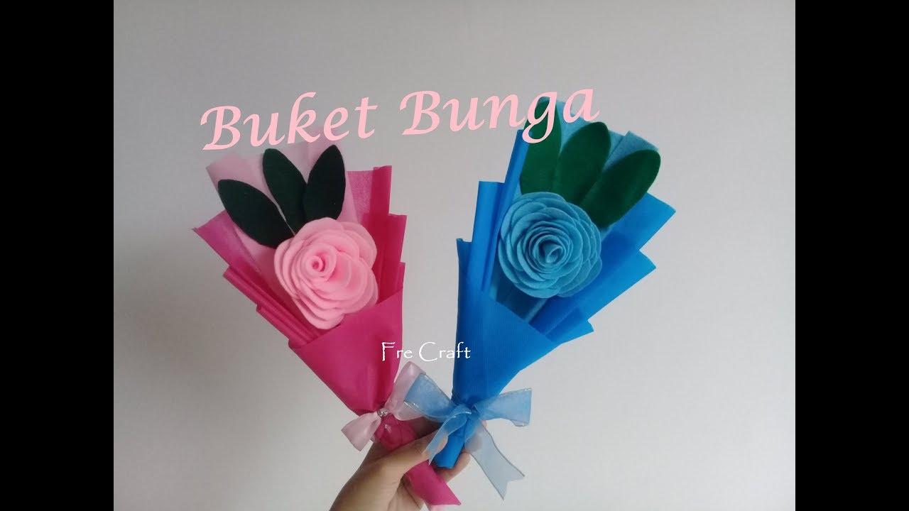 Bouquet Flower Tutorial Membuat Buket Bunga Dari Kain Flanel