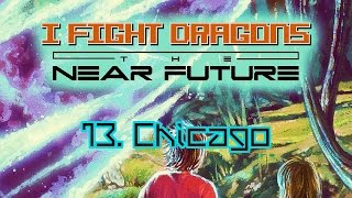 Watch I Fight Dragons Chicago video