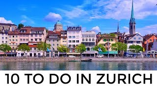 🇨🇭 10 Top Things To Do in Zürich, Switzerland | World's Best Destination for Expats? 🇨🇭