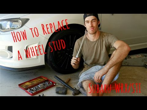 How to Replace a Wheel Stud on a Subaru WRX/STi
