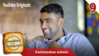Episode 9 | Ravichandran Ashwin | Breakfast with Champions Season 6