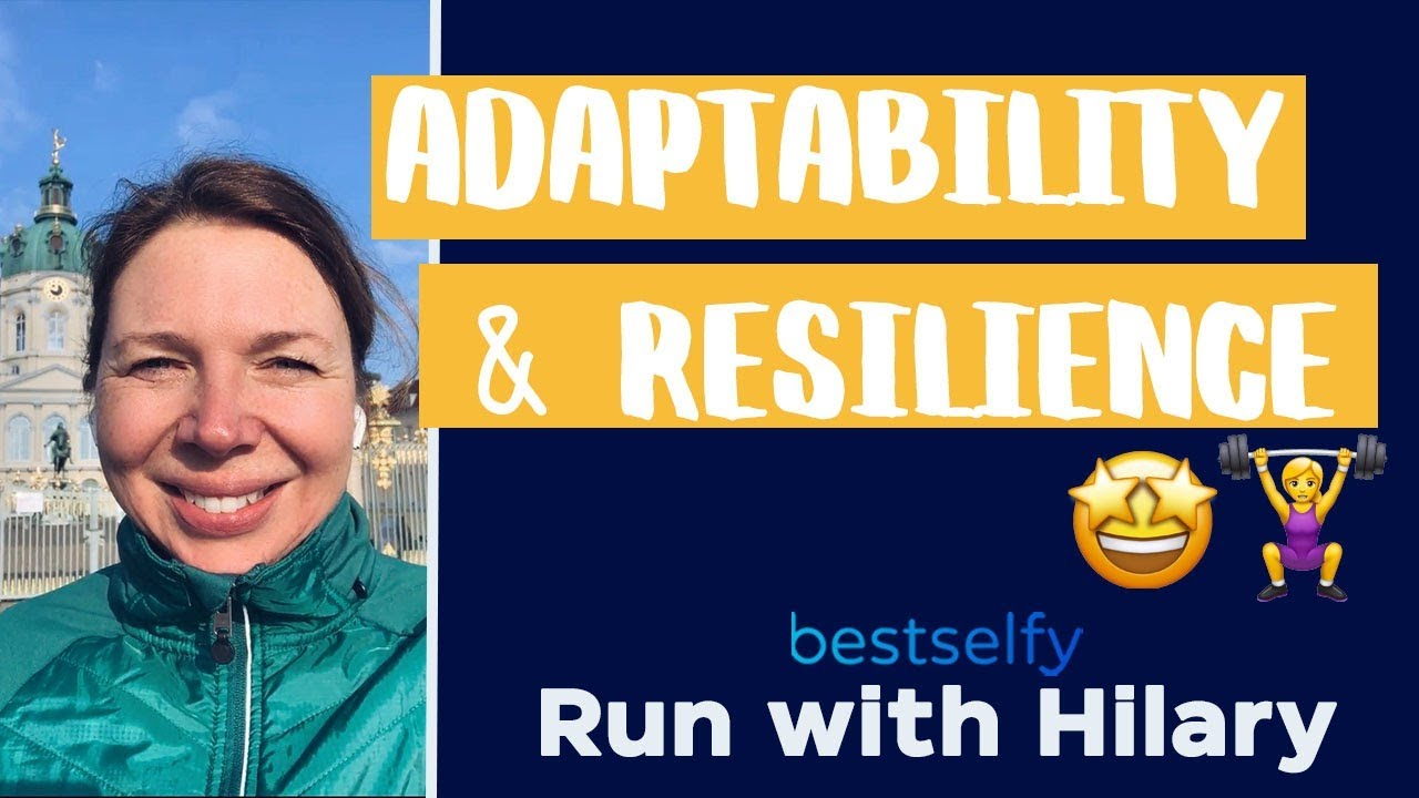 Run with Hilary (Episode #11): Adaptability