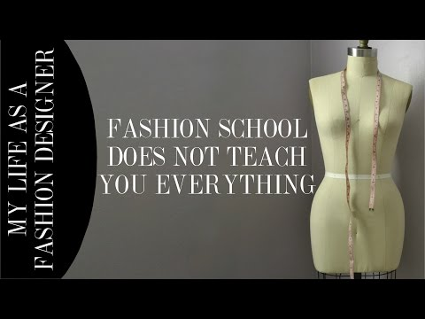Fashion Design School Does Not Teach You Everything Youtube