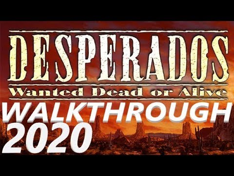 Desperados Showdown In Deadstone Walkthrough Part 18 Youtube