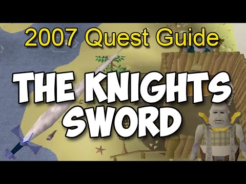 Runescape 2007 The Knights Sword Quest Guide