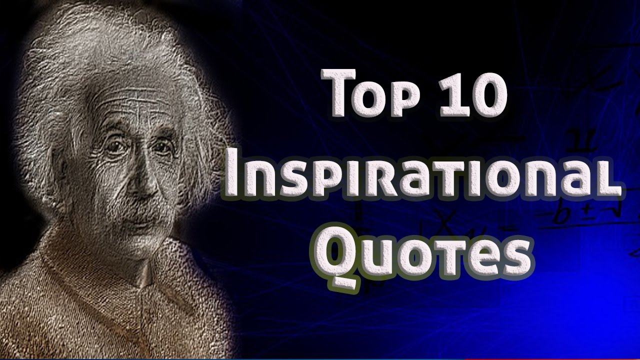 Top 10 Inspirational Albert Einstein Quotes Learning Code Youtube