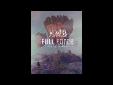 HomiesWithBarz ft $.D.$ - Full Force ( proud. Spacedtime)