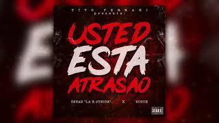 """Video Cover Usted esta Atrasao -  Sebas """"La R Junior"""" & Scruse"""