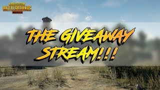 The Giveaway Stream!   PUBG Mobile Sub Games