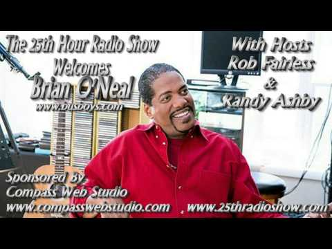 """Brian O'Neal - Frontman Of The BusBoys - Grammy Award Nominee - 'The 25th Hour Radio Show"""""""
