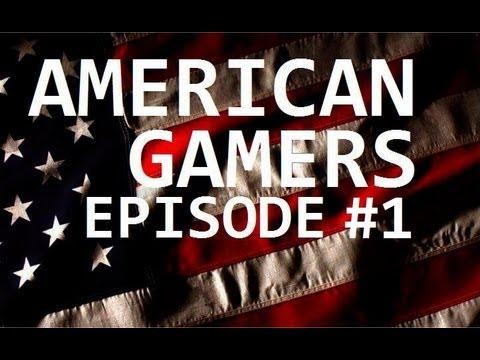 American Gamers Episode #1