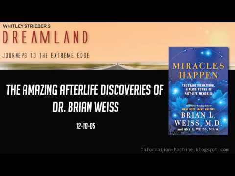 The Amazing Afterlife Discoveries of Dr. Brian Weiss, Oct. 5-2012