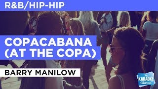 "Copacabana (At The Copa) in the Style of ""Barry Manilow"" with lyrics (no lead vocal)"