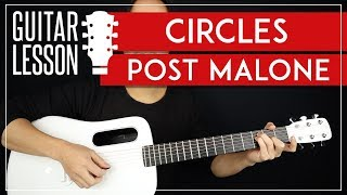 Circles Guitar Tutorial 🎸  Post Malone Guitar Lesson |Chords + TAB|