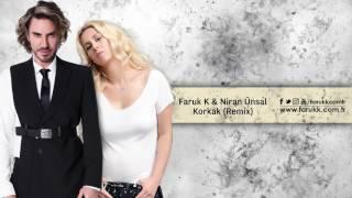 Faruk K feat. Niran Ünsal - Korkak (Remix)