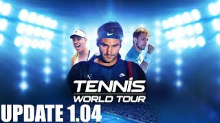 Tennis World Tour - UPDATE 1.04 - LIVE - PS4 Gameplay