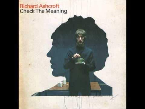 Richard Ashcroft - Check The Meaning (Chris Potter Remix)