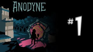 Anodyne Walkthrough - Part 1 - So Zelda it hurts
