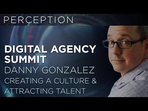 DIGITAL AGENCY SUMMIT PRESENTATION - CO-FOUNDER DANNY GONZALEZ