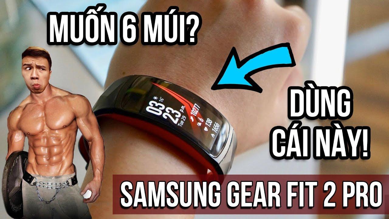 Samsung Gear Fit 2 Pro – Có đáng mua hay không?