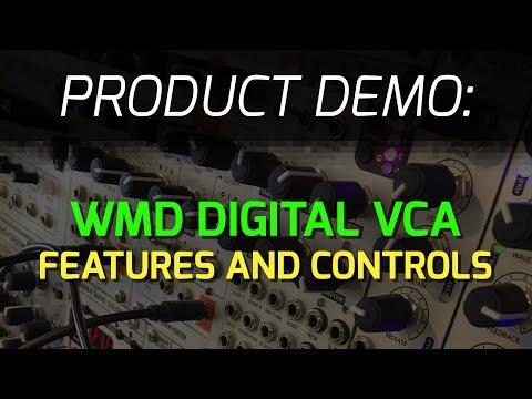 WMD Digital VCA Overview