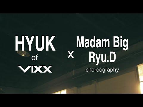 HYUK(혁) X Madam Big, Ryu.D