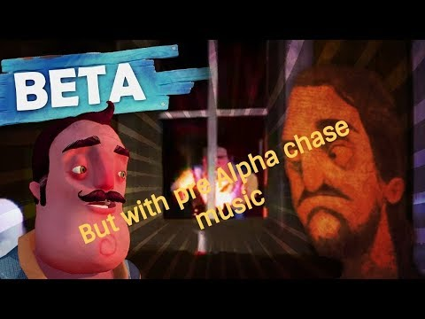 HelloNeighbor Beta 3 but with the pre alpha chase music thumbnail