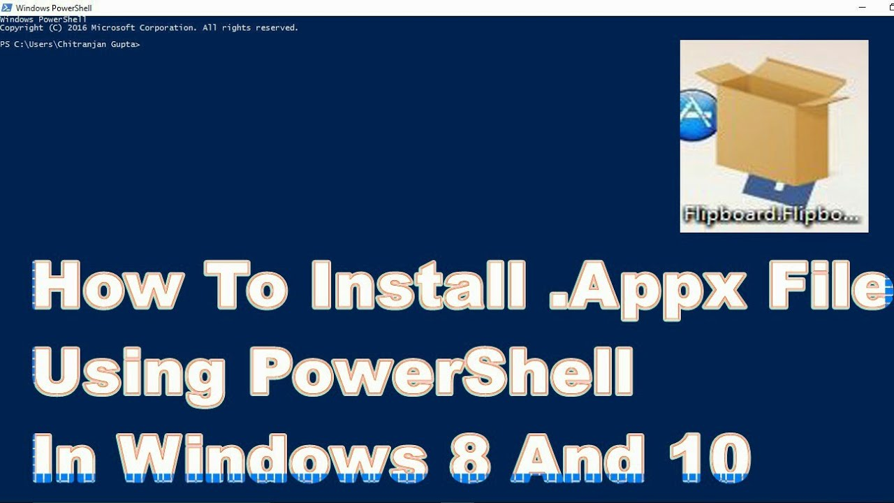 How to install  Appx File Using PowerShell In Windows 8 and 10