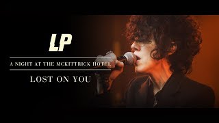 Download LP - Lost On You (A Night at The McKittrick Hotel) Mp3 and Videos