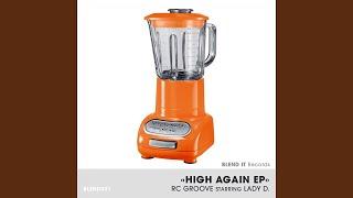 High Again (FelixDa Housecat Vocal) (Thee Glitz Mix)