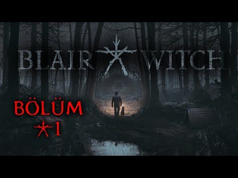 BLAIR WITCH | CADI AVI BAŞLASIN! | Bölüm #1