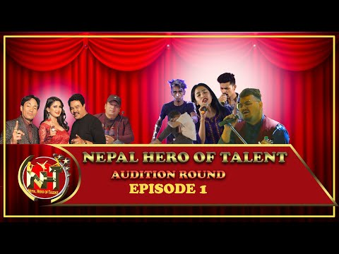 NEPAL HERO OF TALENT || AUDITION ROUND || EPISODE 1