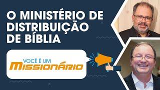 O Ministério de Distribuição de Bíblia | Você é um missionário | IPP TV