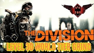 Tom Clancy's The Division 2 : World Tier Grind