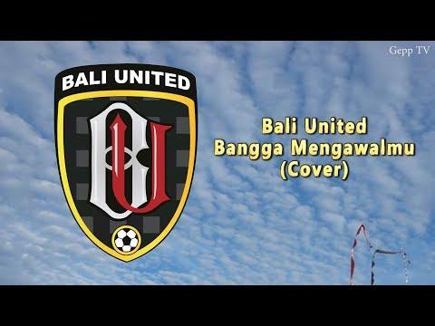 Lagu Bali United Bangga Mengawalmu Terbaru 2018 (Cover-Lirik)