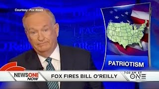 Fox News Fires Bill O'Reilly Amid Sexual Harassment Scandal