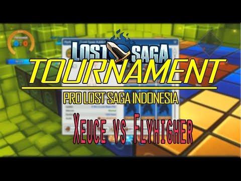 Xeuce vs FlyHigher  Magic Sword vs Sabrina Terbaik !?  Tournament Pro Lost Saga Indonesia