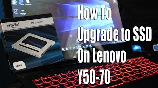 how to upgrade to an ssd on a lenovo y50 70