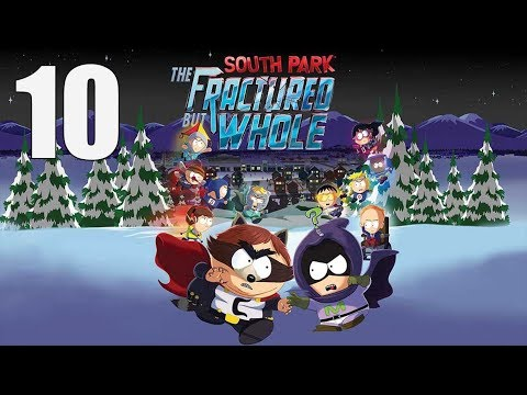 South Park: The Fractured But Whole  - Let's Play Part 10: Bowels of the Beast